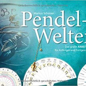 Pendel-Welten - Das große Pendel-Arbeitsbuch für Anfänger und Fortgeschrittene