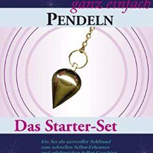 Pendeln - ganz einfach, Das Starter-Set, Ingrid Kraaz von Rohr